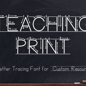 Teaching Print Font - Letters and Numbers Tracing Font for Teaching and Learning Handwriting