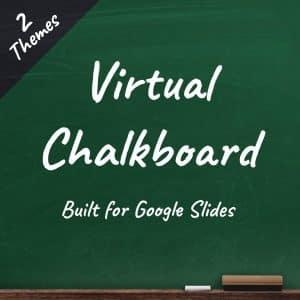 Virtual Chalkboard - Google Slides Theme - Teachers Pay Teachers Exclusive